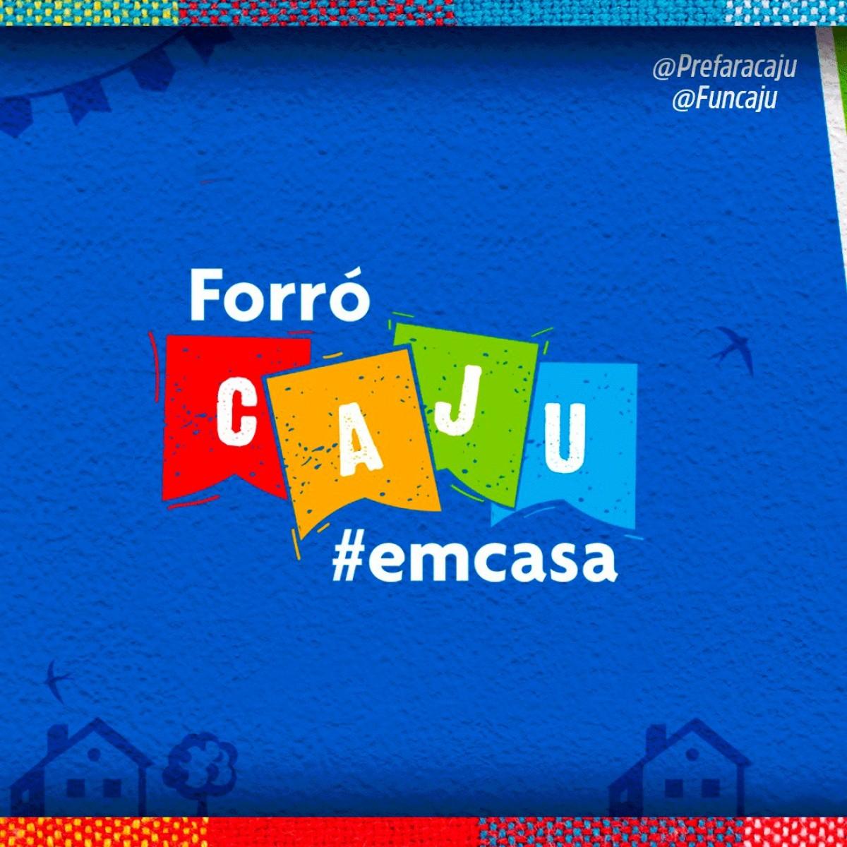 Prefeitura de Aracaju divulga programação completa do Forró Caju em Casa (Arte: Prefeitura de Aracaju)