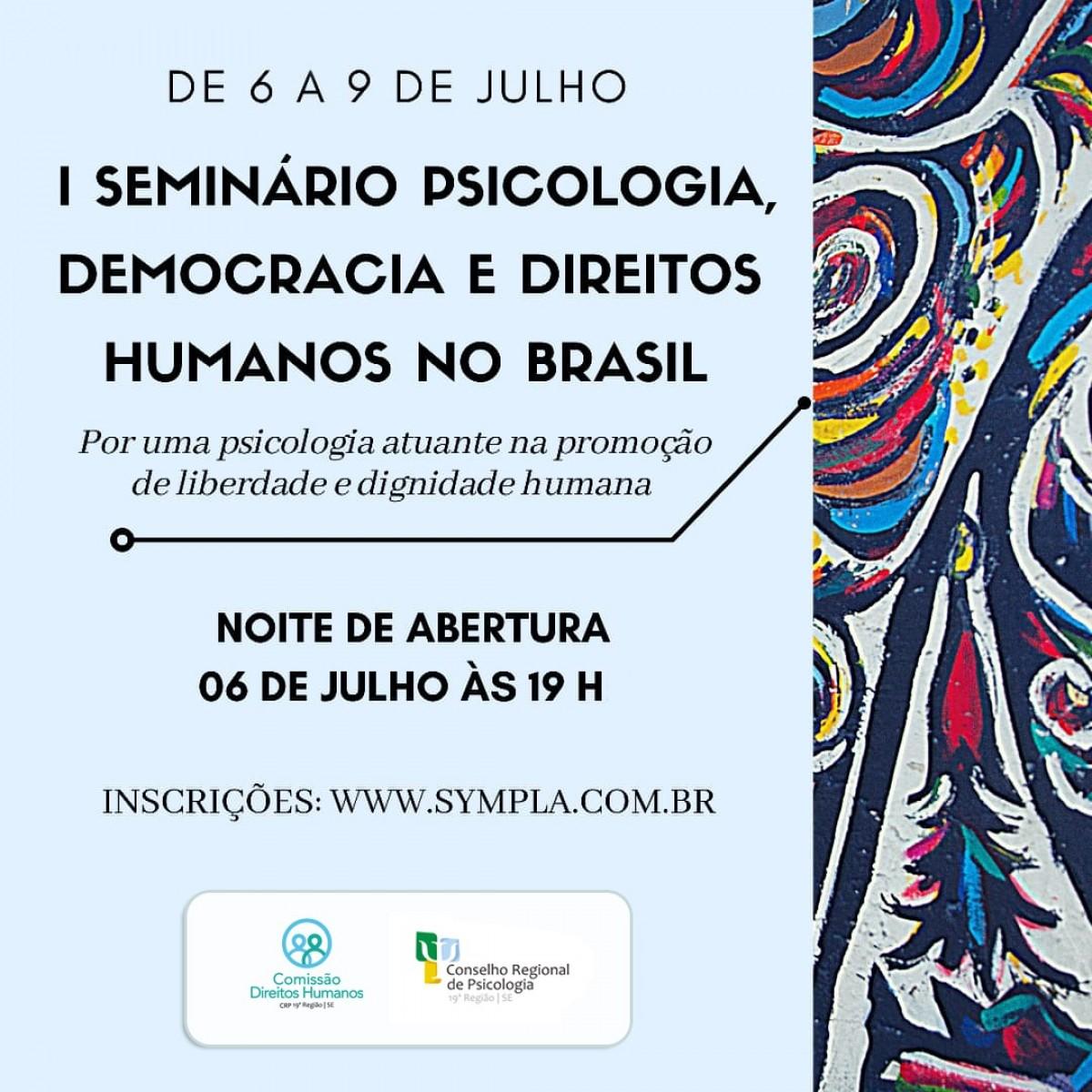 Conselho de Psicologia realiza webnário sobre Psicologia, Democracia e Direitos Humanos (Imagem: Divulgação/ CRP19)