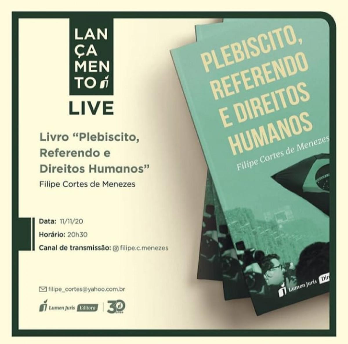 Pesquisador lançará livro sobre Plebiscito, Referendo e Direitos Humanos (Imagem: Divulgação)