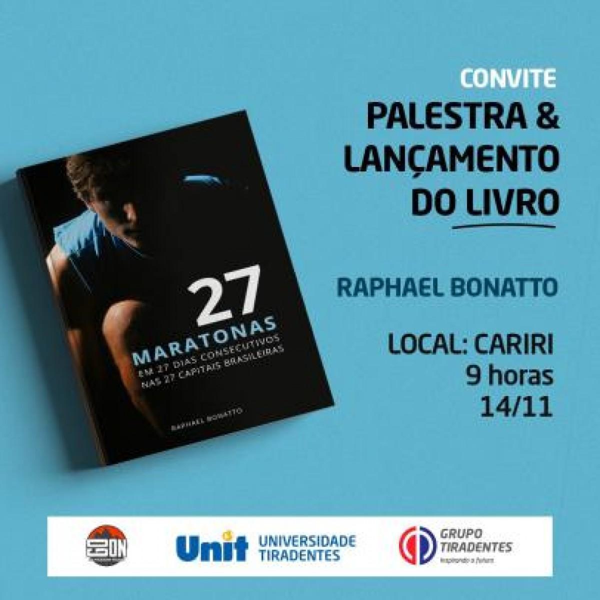 Palestra e lançamento do livro de Raphael Bonatto (Imagem: Divulgação)