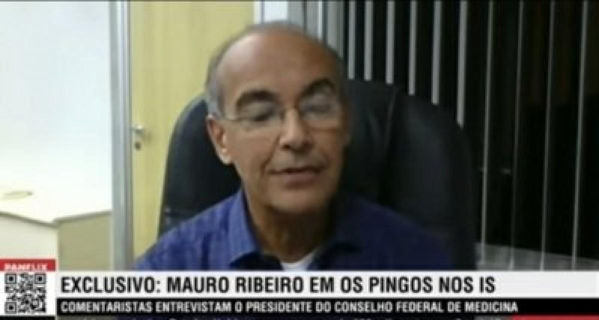 Médico Mauro Ribeiro, presidente do Conselho Federal de Medicina (Imagem: Reprodução)