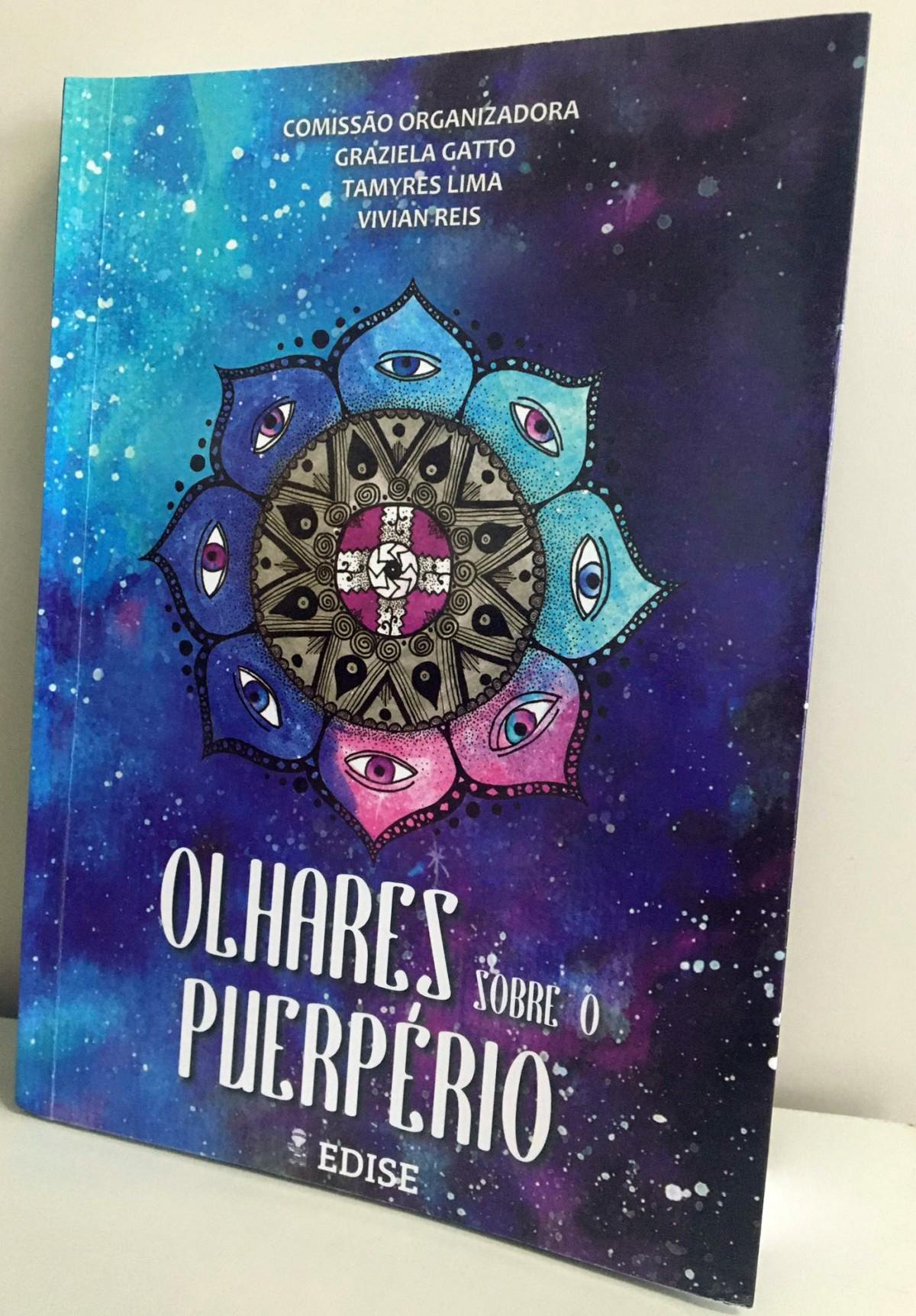 """Edise publica """"Olhares sobre o puerpério"""" (Foto: Ascom Segrase)"""