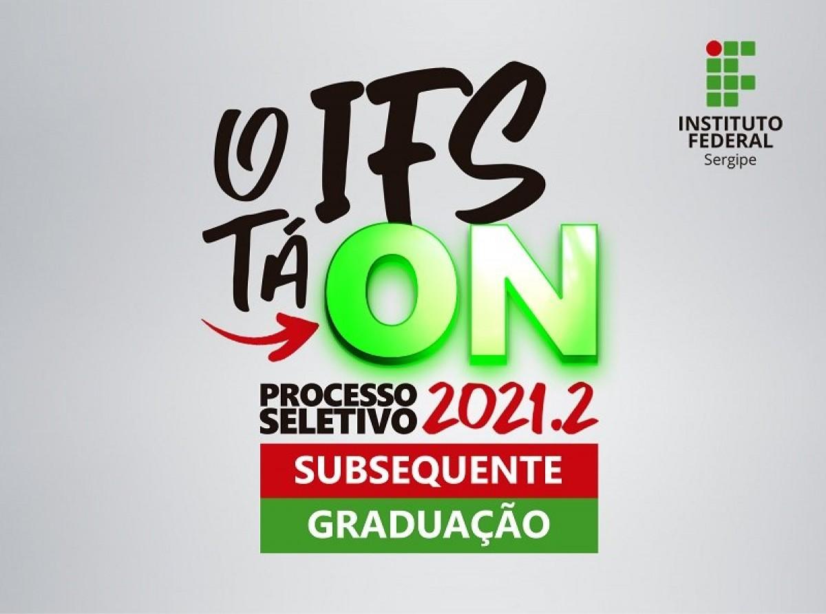 Inscrições para Processo Seletivo 2021.2 do IFS se encerram em 31 de julho (Imagem: Divulgação/ IFS)