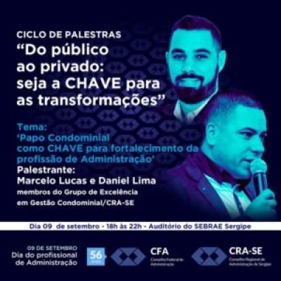 """""""Papo Condominial como CHAVE para fortalecimento da profissão de Administração"""" será tema de palestra (Foto: CRA/SE)"""