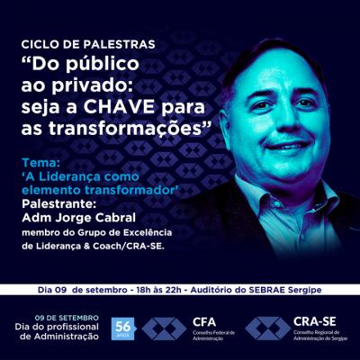 Novo gestor precisa ser um líder transformador (Imagem: Divulgação/ CRA/SE)