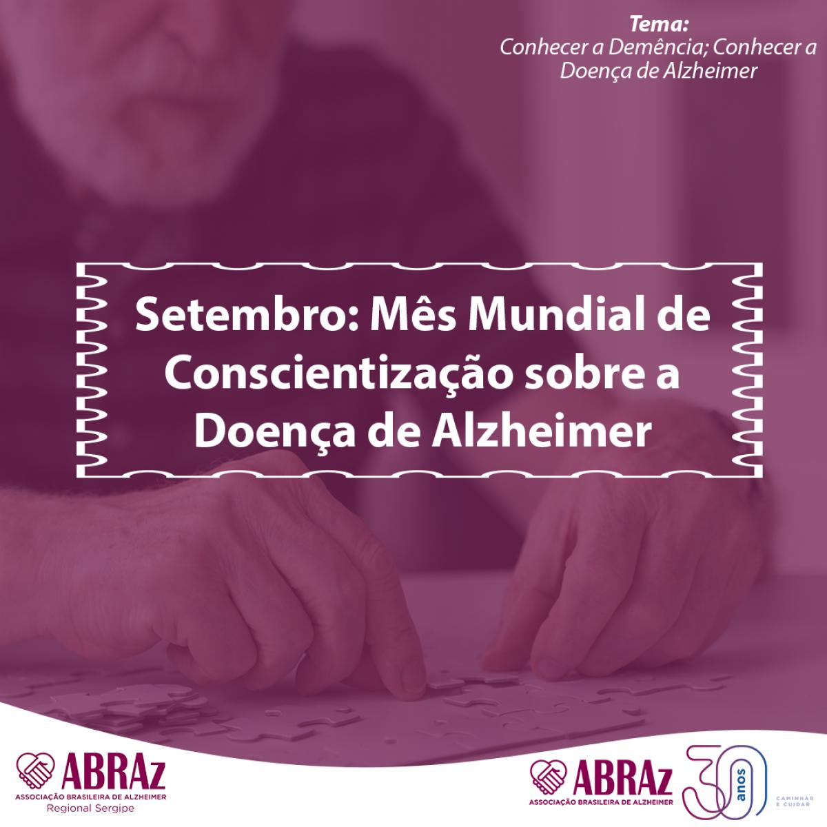 ABRAz Sergipe intensifica ações no Mês Mundial da Doença de Alzheimer (Imagem: Divulgação/ ABRAz/SE)