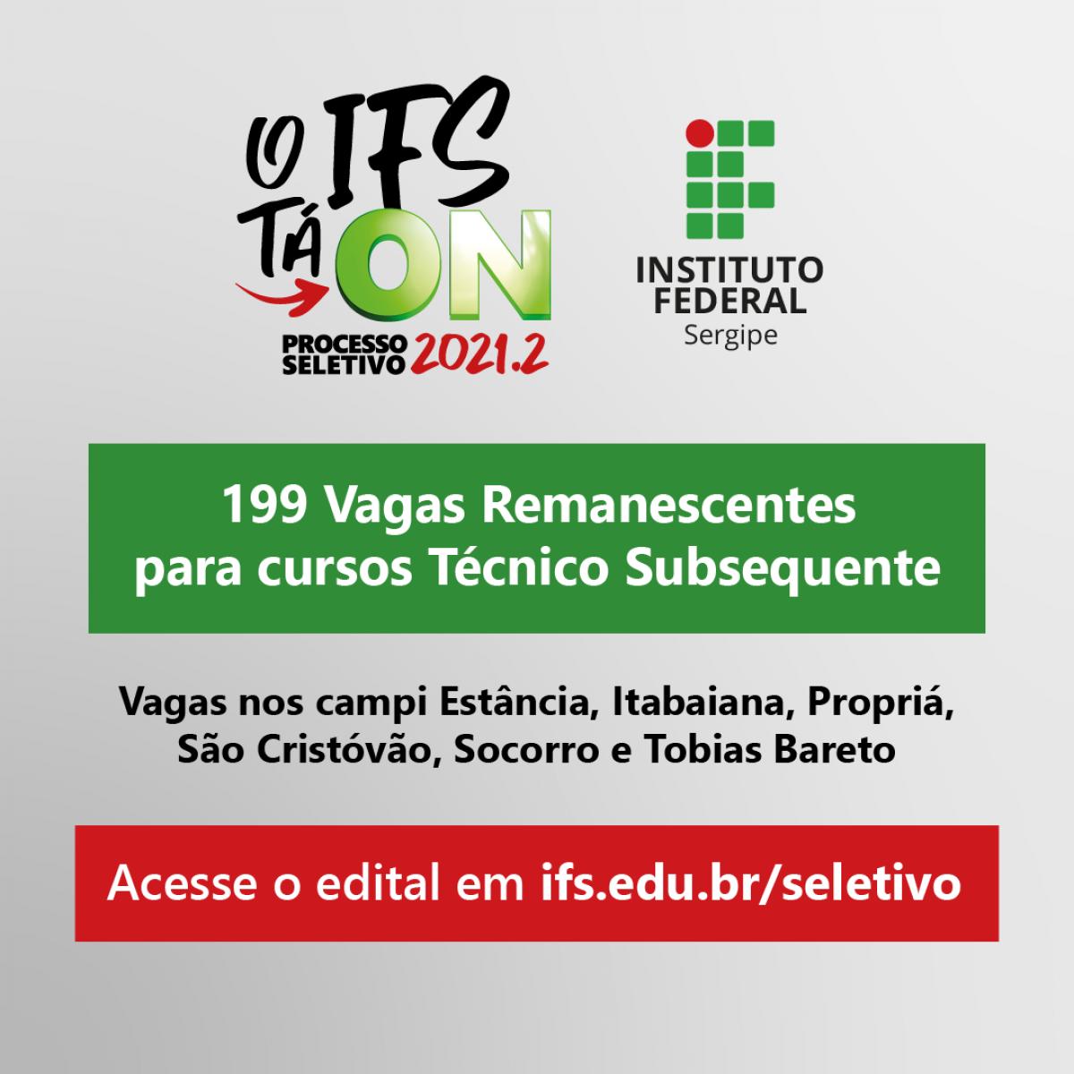 IFS abre seleção para 199 vagas remanescentes em cursos técnicos subsequentes (Foto: Divulgação/ IFS)