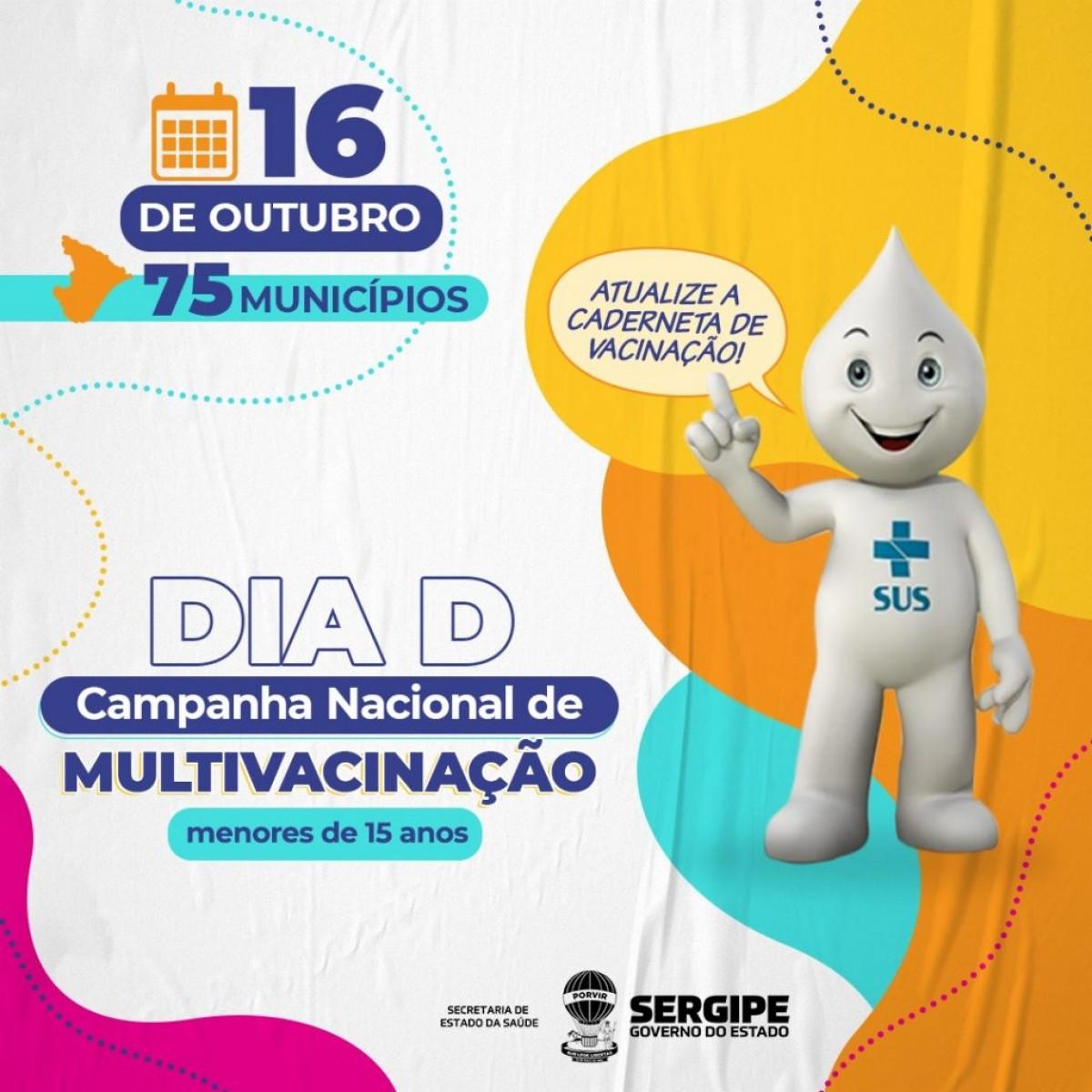 """Secretaria de Saúde mobiliza municípios para o Dia """"D"""" da multivacinação que acontece neste sábado (Foto: SES/SE)"""